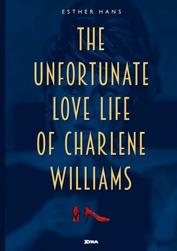 The unfortunate love life of Charlene Williams