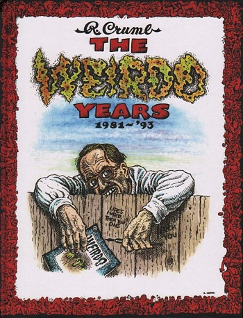 The Weirdo Years 1981 - '93