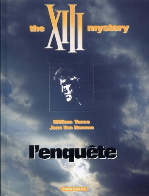 The Xiii Mystery : L'Enquete