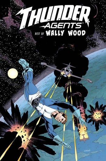 Thunder Agents - The Best of Wally Wood