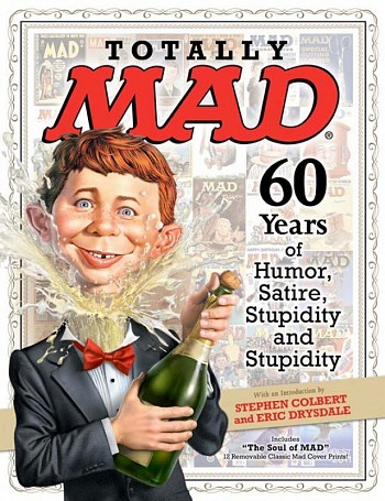 Totally MAD - 60 Years of Humor, Satire, Stupidity and Stupidity